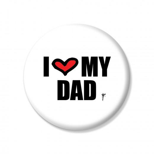 I Love My Dad Pin