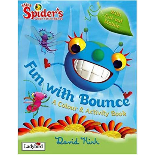 ladybird Fun with Bounce (Miss Spider) : colour and activity