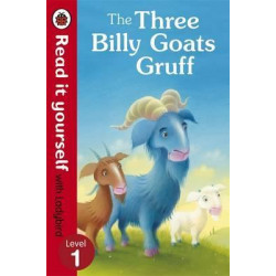 Read it Yourself Level 1 : The Three Billy Goats Gruff