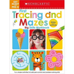 Scholastic Early Learners: Get Ready for Pre-K Big Skills Workbook: First Tracing and Mazes, 48 Pages