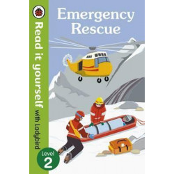 Emergency Rescue - Read It Yourself with Ladybird (Non-fiction) Level 2 Hardcover, 32 Pages