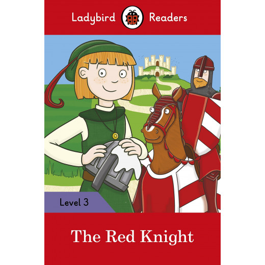 Ladybird Readers Level 3 - The Red Knight