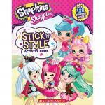 Scholastic: Shopkins: Stick 'n' Style Activity Book
