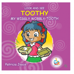 Look and See Series - Toothy My WIGGLY WOBBLY TOOTH - 33 Pages - 20x20 -  Carton Cover