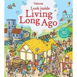 Usborne - Look Inside Living Long Ago